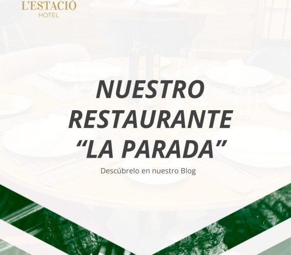 """Nuestro Restaurante """"La Parada"""""""
