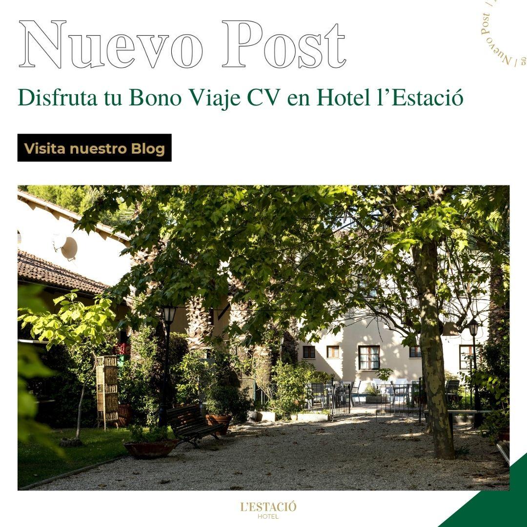 Disfruta tu Bono Viaje CV en Hotel l'Estació